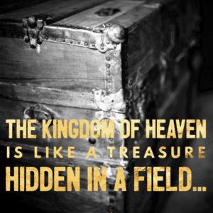 A Hidden Treasure & A Pearl of Great Value