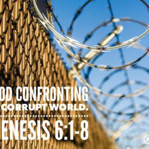 God Confronts A Corrupt World