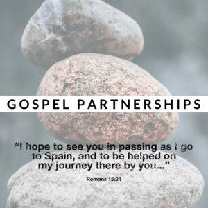 Gospel Partnerships | Romans 15:22-33