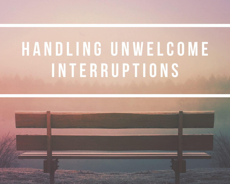 Handling Unwelcome Interruptions | Matthew 4:1-11